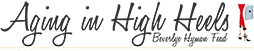 Aging in High Heels Logo